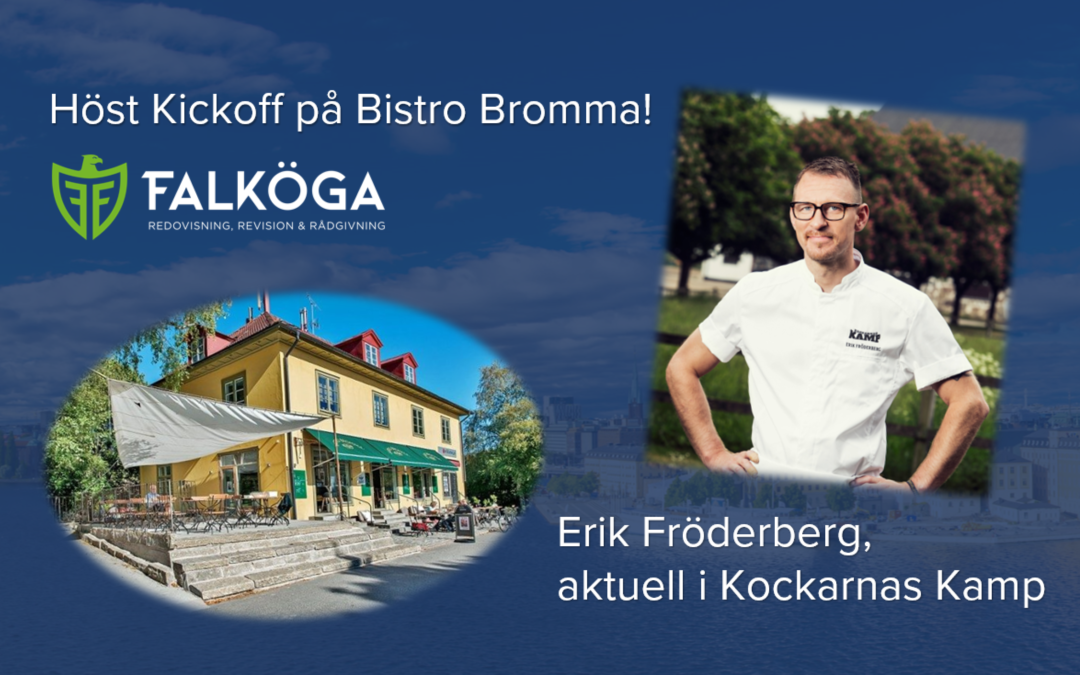 Falkögas höstkickoff – med mat från Kockarnas Kamp deltagaren Erik Fröderberg